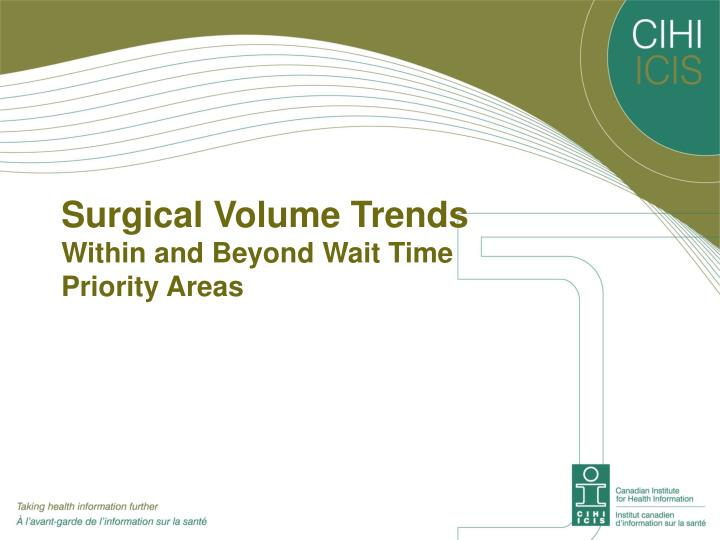 Surgical volume trends within and beyond wait time priority areas