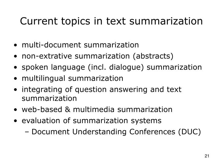 Current topics in text summarization