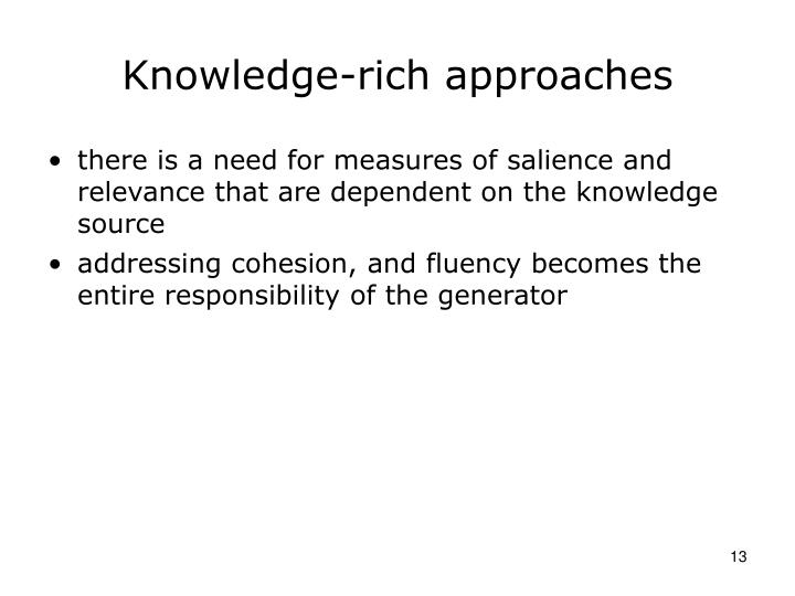 Knowledge-rich approaches