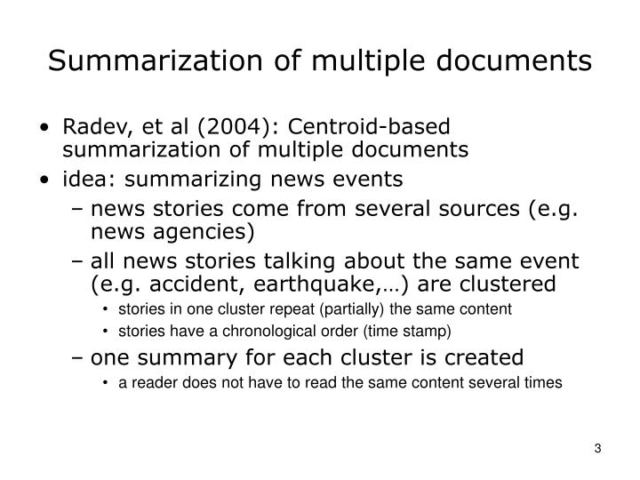 Summarization of multiple documents