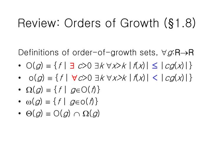 Review: Orders of Growth (§1.8)