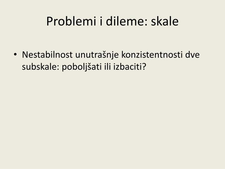 Problemi i dileme: skale