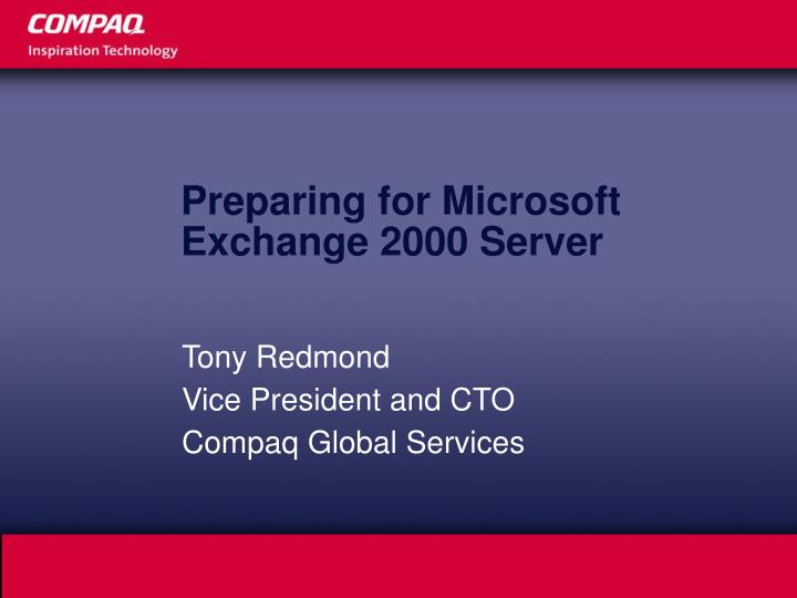 Preparing for microsoft exchange 2000 server