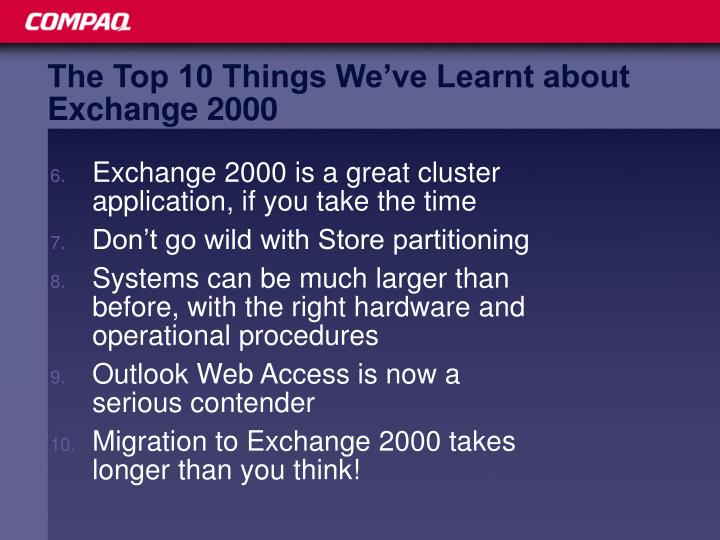 The Top 10 Things We've Learnt about Exchange 2000