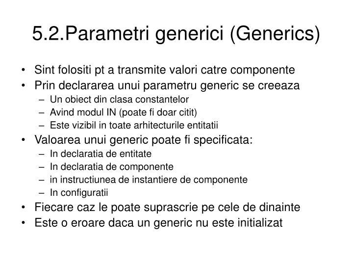 5.2.Parametri generici (Generics)