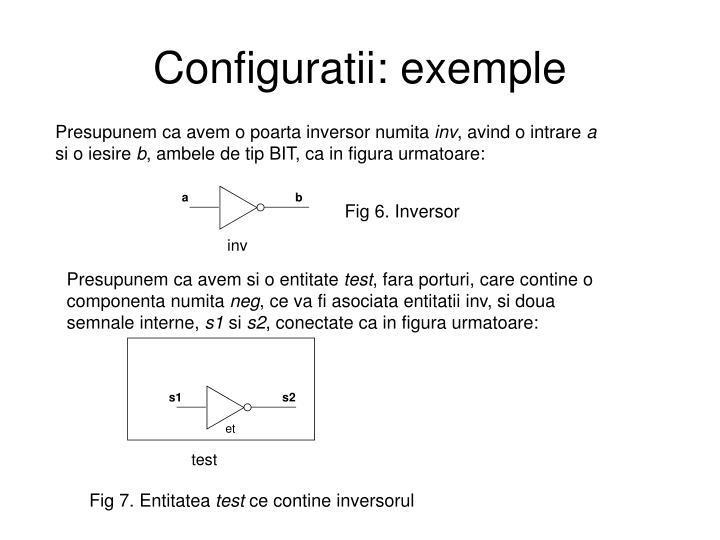 Configuratii: exemple
