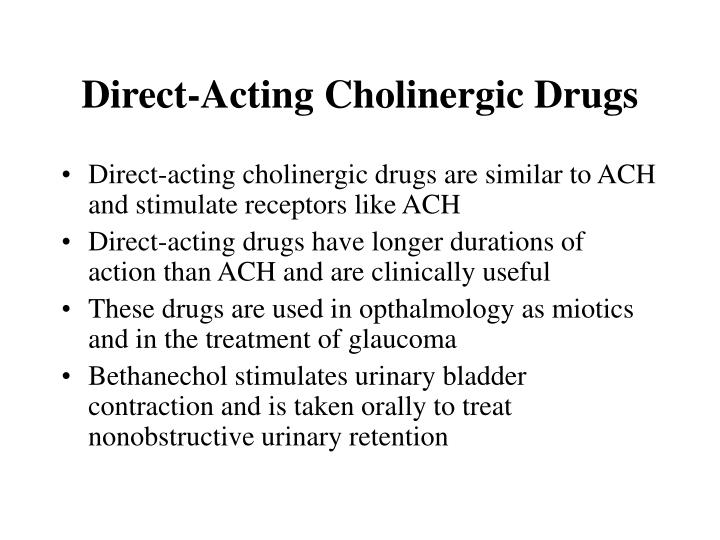 Direct-Acting Cholinergic Drugs