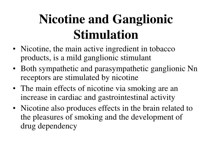 Nicotine and Ganglionic Stimulation