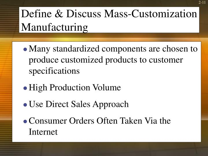 Define & Discuss Mass-Customization Manufacturing