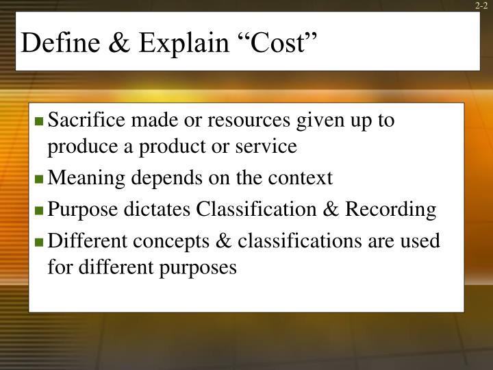 "Define & Explain ""Cost"""