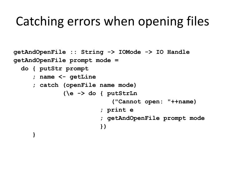 Catching errors when opening files