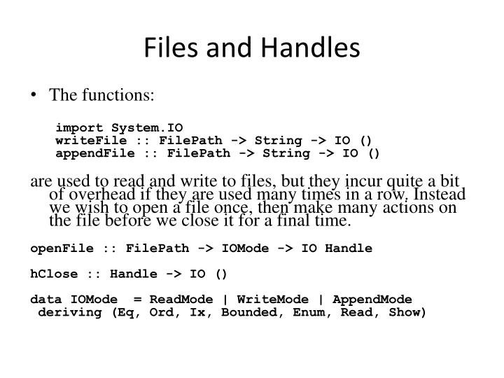 Files and Handles