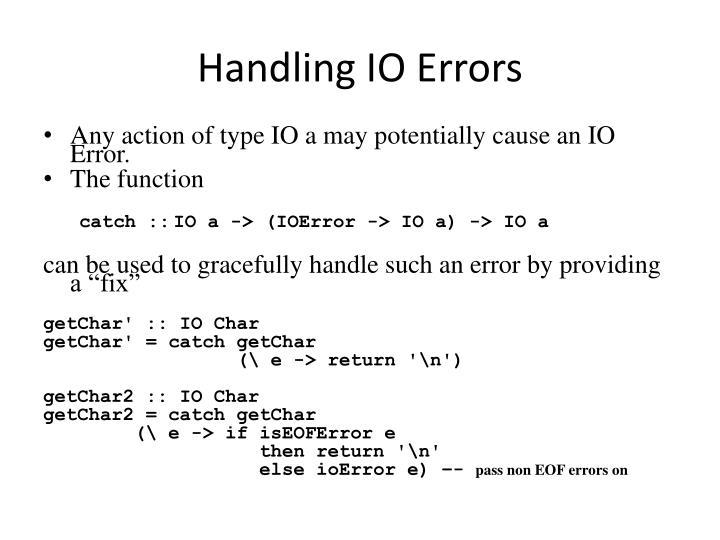 Handling IO Errors