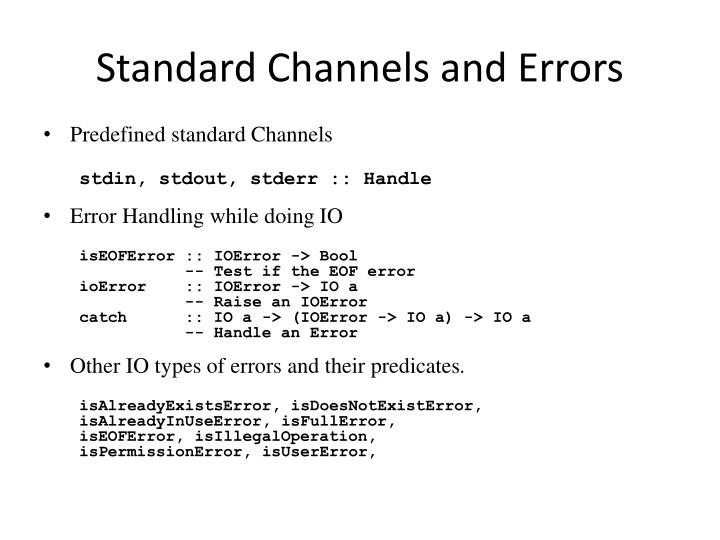 Standard Channels and Errors