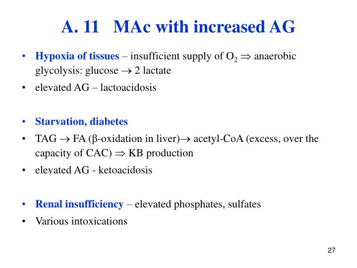 A. 11   MAc with increased AG