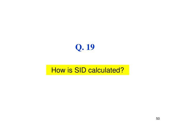 Q. 19
