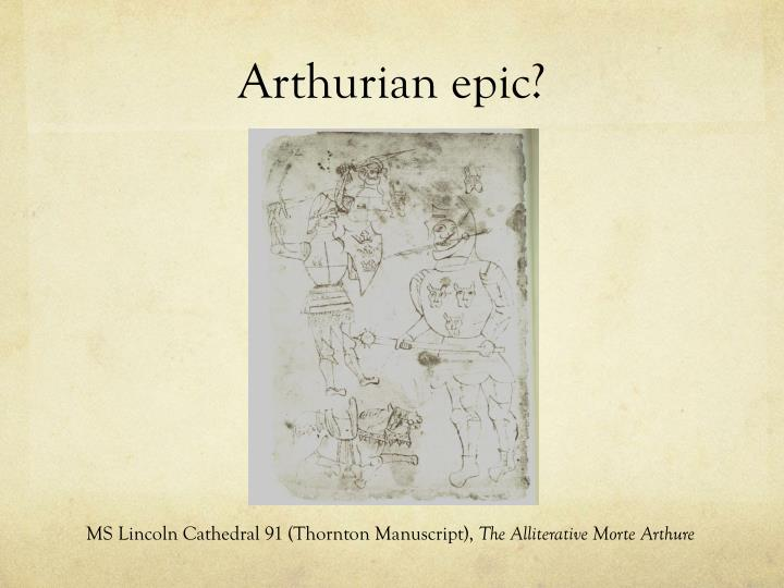 Arthurian epic?