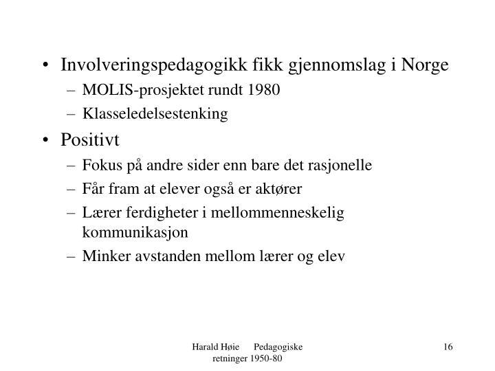 Involveringspedagogikk fikk gjennomslag i Norge