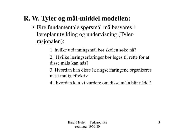 R. W. Tyler og mål-middel modellen: