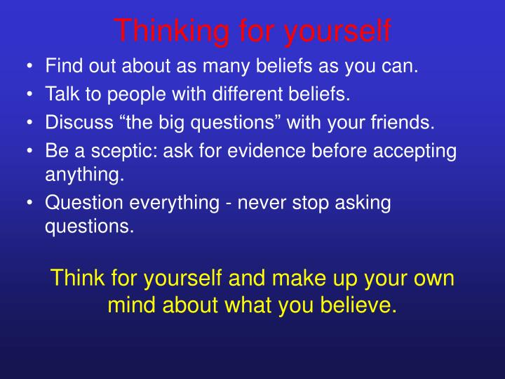 Thinking for yourself