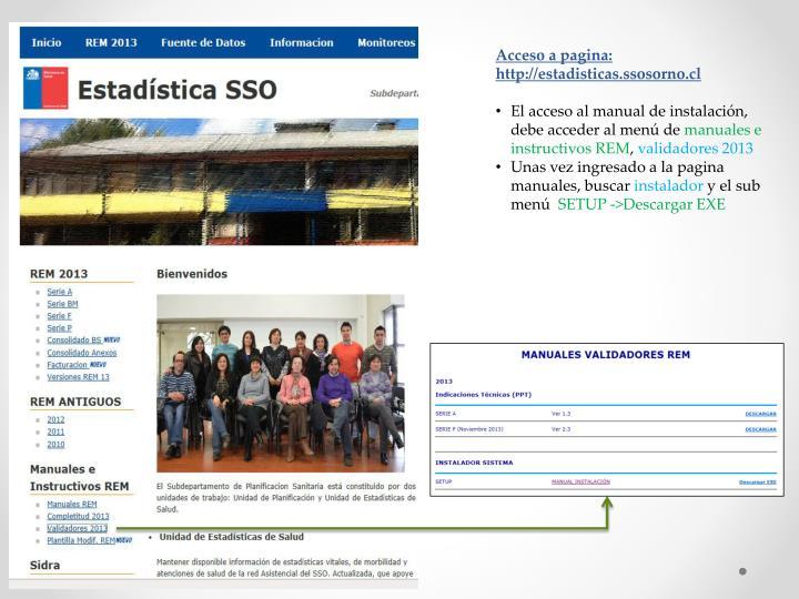 Acceso a pagina: http://estadisticas.ssosorno.cl