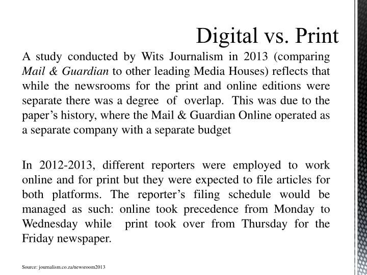 A study conducted by Wits Journalism in 2013 (comparing
