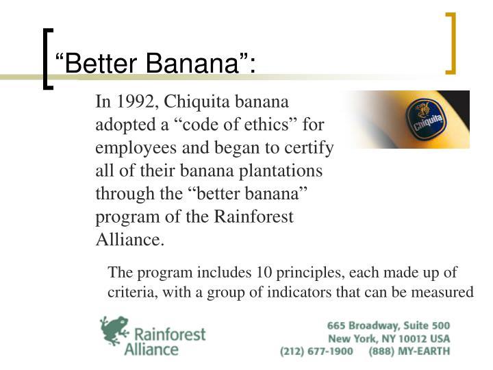 """""""Better Banana"""":"""