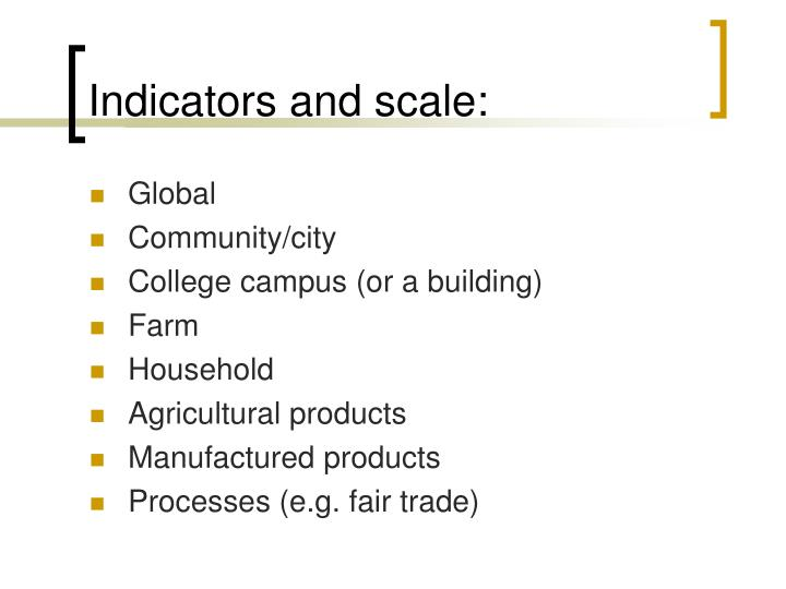 Indicators and scale: