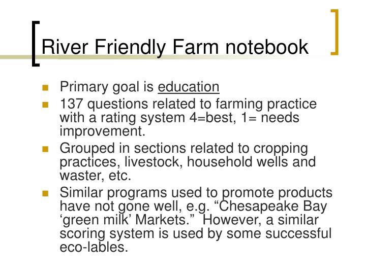 River Friendly Farm notebook