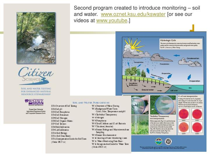 Second program created to introduce monitoring – soil and water.