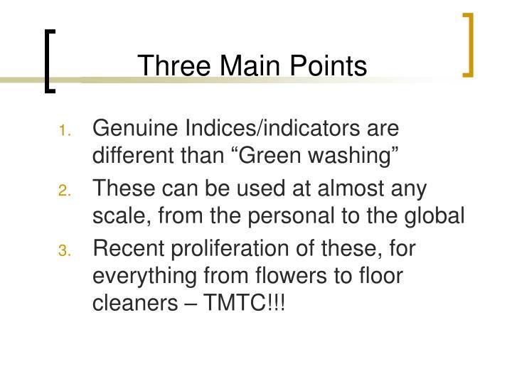 Three Main Points