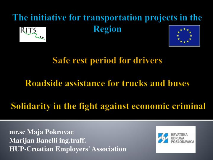 The initiative for transportation projects in the Region