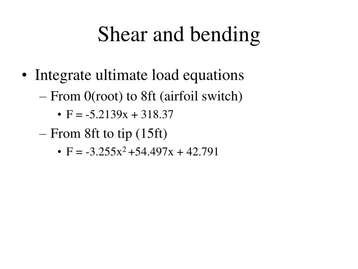 Shear and bending