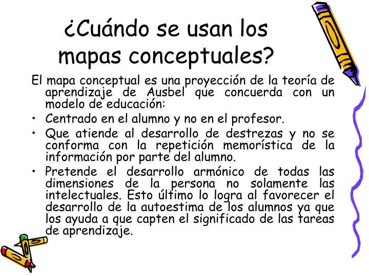 ¿Cuándo se usan los mapas conceptuales?