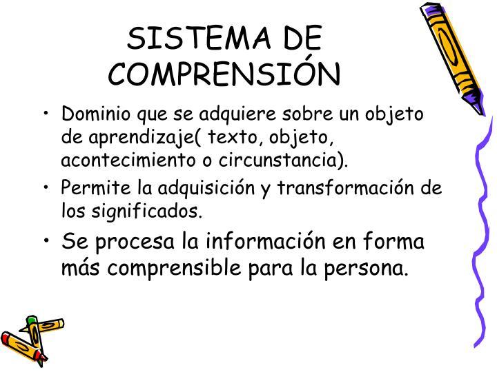 SISTEMA DE COMPRENSIÓN