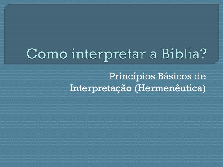 Como interpretar a b blia