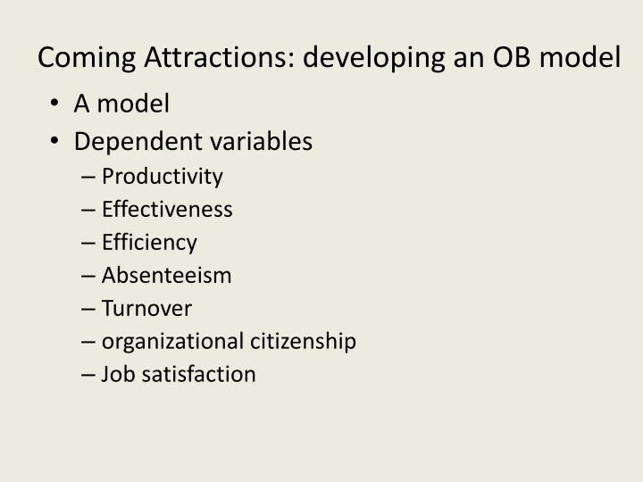 Coming Attractions: developing an OB model