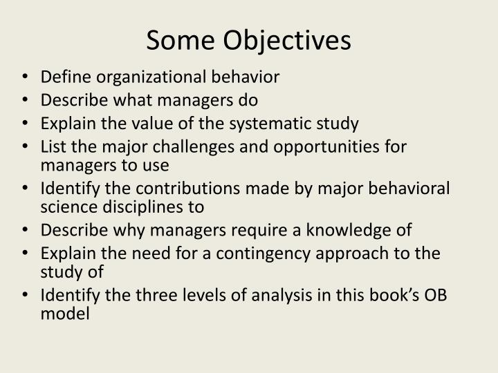Some Objectives