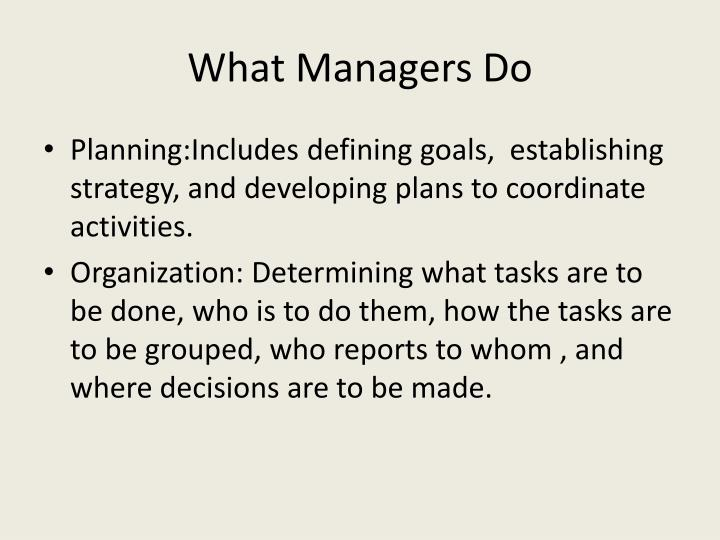 What Managers Do