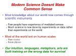 modern science doesnt make common sense