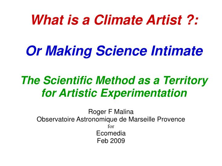 What is a Climate Artist ?: