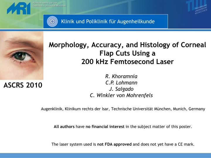 Morphology accuracy and histology of corneal flap cuts using a 200 khz femtosecond laser