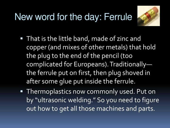 New word for the day: Ferrule