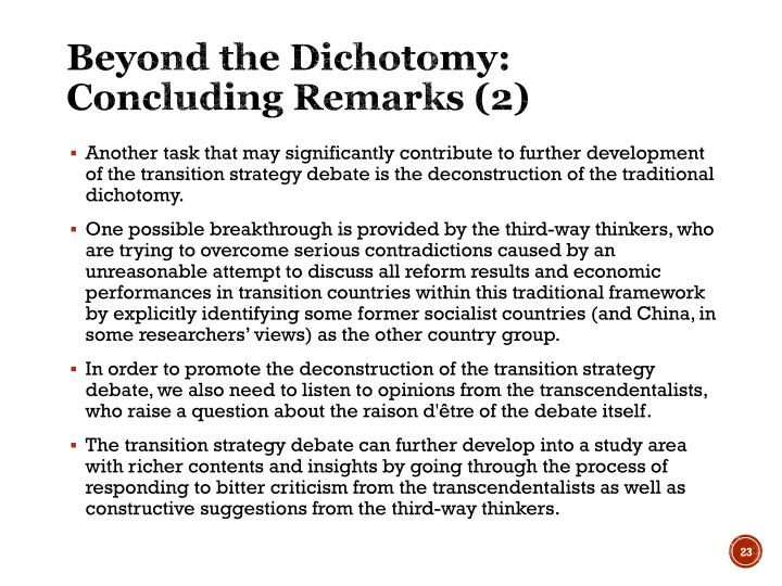Beyond the Dichotomy: Concluding Remarks (2)