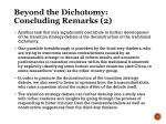 beyond the dichotomy concluding remarks 2