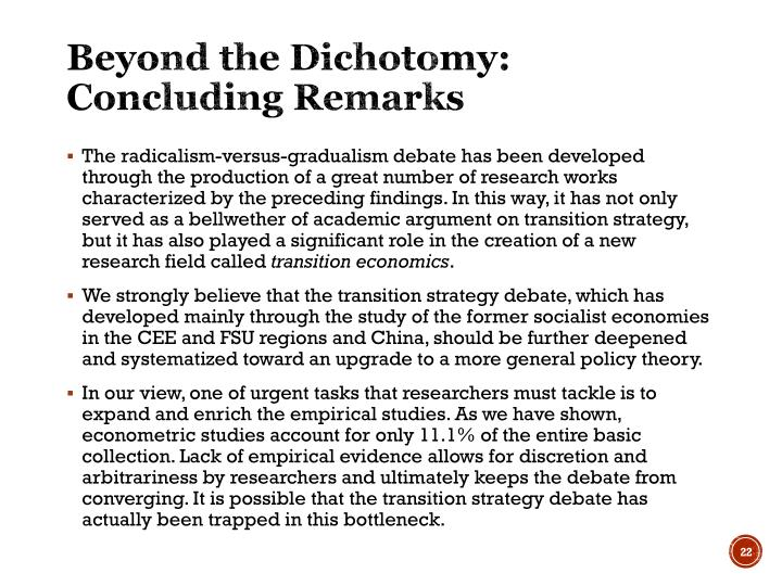 Beyond the Dichotomy: Concluding Remarks