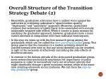 overall structure of t he transition strategy debate 2