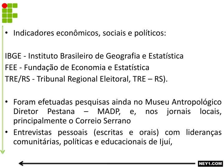 Indicadores econômicos, sociais e políticos: