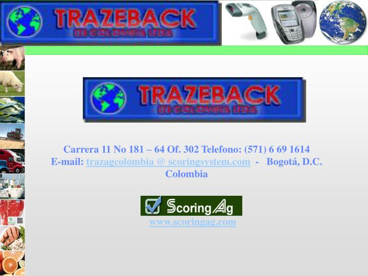 Carrera 11 No 181 – 64 Of. 302 Telefono