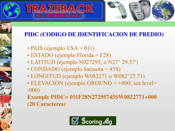 PIDC (CODIGO DE IDENTIFICACION DE PREDIO)